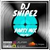 Party Mix V.1 | @Dj Snipez