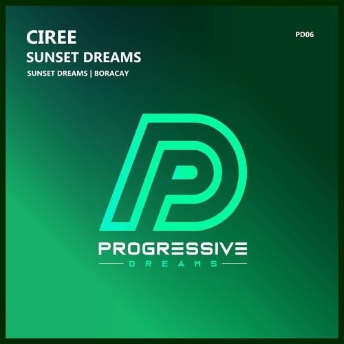 Ciree - Sunset Dreams