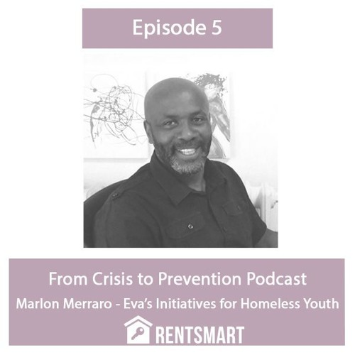 From Crisis to Prevention - Marlon Merraro, Eva's Initiatives for Homeless Youth
