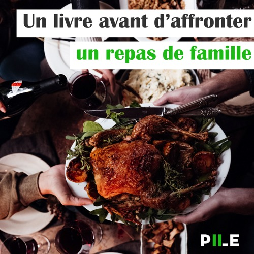 Episode 20 - Un livre avant d'affronter un repas de famille