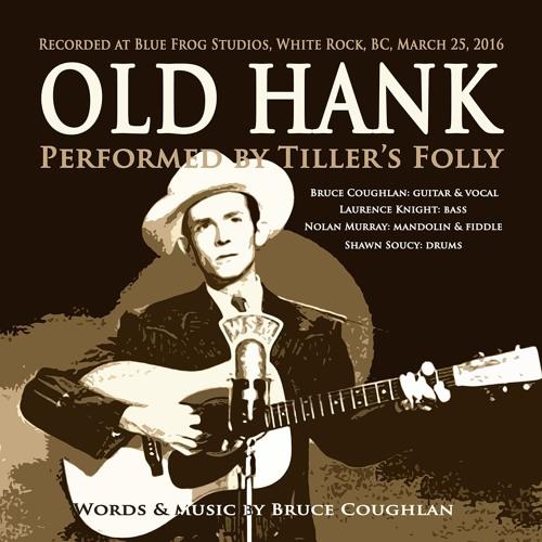 Tiller's Folly - Old Hank