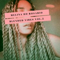 Blended Vibes Vol. 2