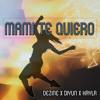 Mami Te Quiero - Dezine X Diyun X Kayla
