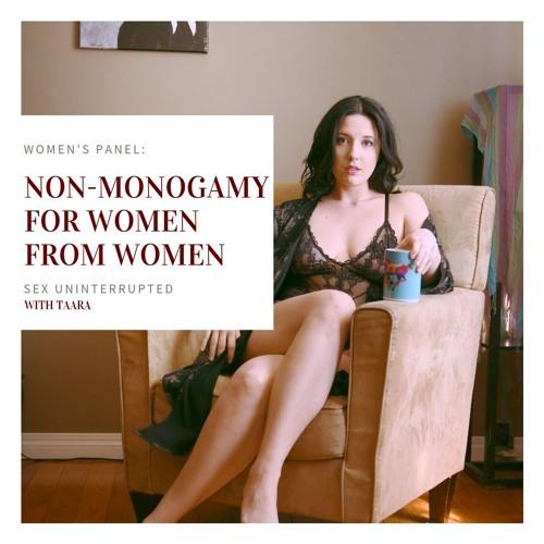 Show 11: Women's Panel - Non-Monogamy for Women from Women