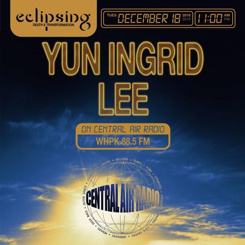 CENTRAL AIR RADIO x ECLIPSING FESTIVAL 001: YUN INGRID LEE