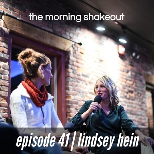 Episode 41 | Lindsey Hein