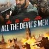 Regarder All the Devil's Men Sokrostream Film 2018