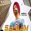 Salaam By Manraj Ft Mista Baaz | Latest Punjabi Songs 2018