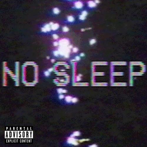 NO SLEEP (prod. John Savage Music)