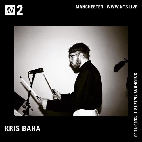 NTS Radio - Kris Baha 151218 by Kris Baha   Free Listening