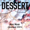 Dessert Podcast 003 Marc Miroir at ://about blank 12|03|16