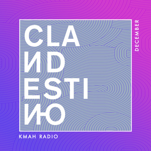 Clandestino KMAH Radio Show - December 2018