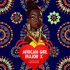 African Girl by Major x