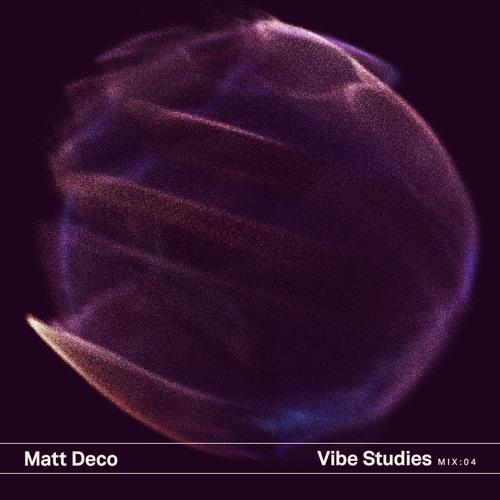 Vibe Studies Mix : 04