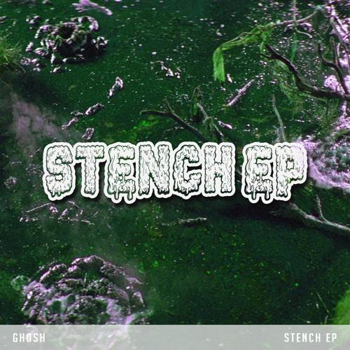 Gh0sh - T-Rex [STENCH EP - FREE DL]