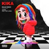 6ix9ine And Tory Lanez Kika Realm Remix Mp3