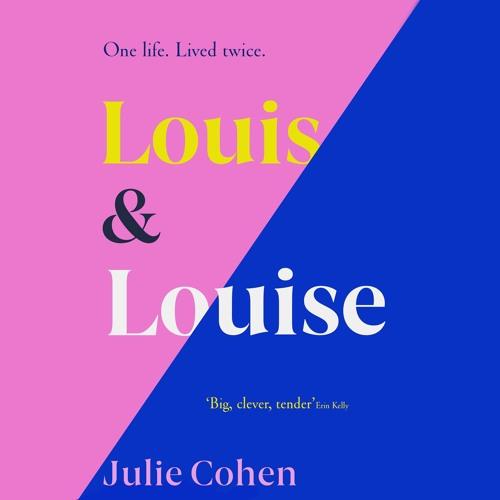 Louis & Louise by Julie Cohen, read by Patricia Rodriguez