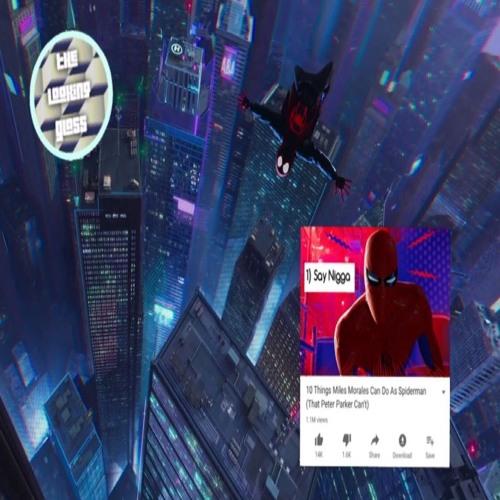 (BONUS) The Looking Glass - The Spider-Verse Episode
