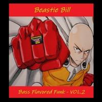 Beastie Bill - Bass Flavored Funk - VOL.2