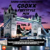 GBoxx Freestyle Mix Vol. 3 🇬🇧 UK Trap Hip Hop & R&B (December 2018) By @DJJNRUK