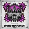 Barely Alive - Bring That Back