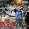 DESI BLOOD ( Full Vedio ) _ Amanraj Gill _ Sonika Singh _ Rohit Tehlan _ Latest .mp3