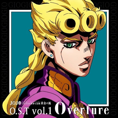 JoJo's Bizarre Adventure: Golden Wind OST - Golden Wind