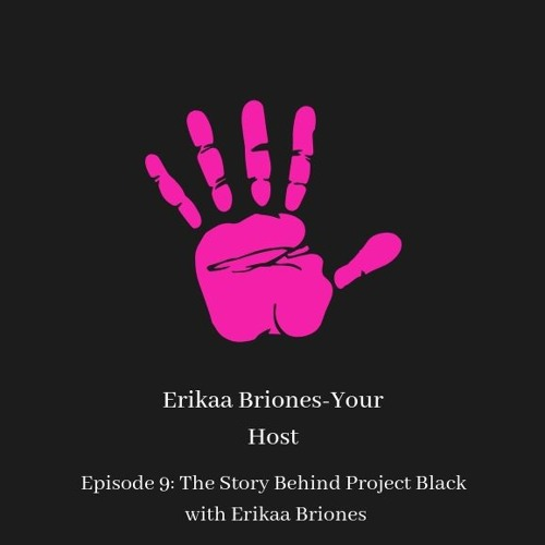 Episode 9: The Story Behind Project Black with
