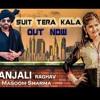 Suit Tera Kala __ Masoom Sharma New Popular Song 2018 Mp3 Mp3