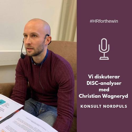 Vi diskuterar DISC-analyser med Christian Wagneryd