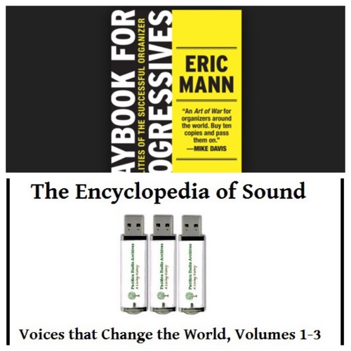 Voices Radio: Playbook for Progressives, and Pacifica Radio Archives Encyclopedia of Sound.