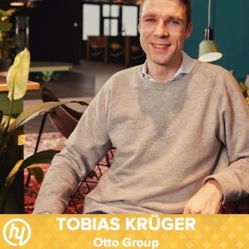 #26 Tobias Krueger von Otto: Wie habt ihr euren internen Kulturwandel vorangetrieben?