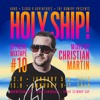 Holy Ship! 2019 Official Mixtape Series #10: Christian Martin [EARMILK Premiere]
