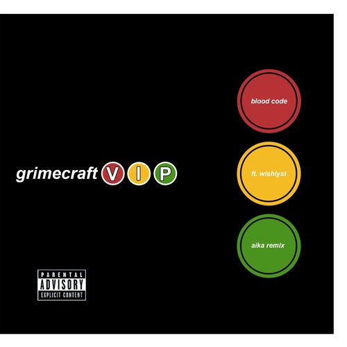 Blood Code - Take Me Home ft. Wishlyst (Aika Remix) [GRIMECRAFT 'Stay Together' VIP]