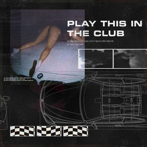 Play This In The Club
