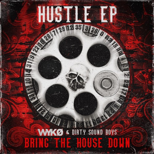 WYKO & DIRTY SOUND BOYS - Bring the House Down [Supported by Timmy Trumpet]