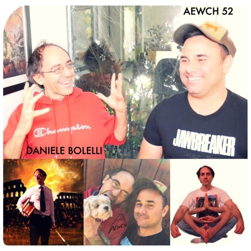 AEWCH 52: DANIELE BOLELLI or THE CHALLENGES OF BEING A REBEL HISTORIAN PODCASTER