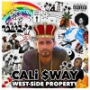 WEST-SiDE PROPERTY by CALi SWAY