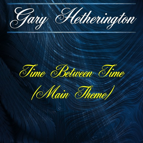 Time Between Time (Main Theme)