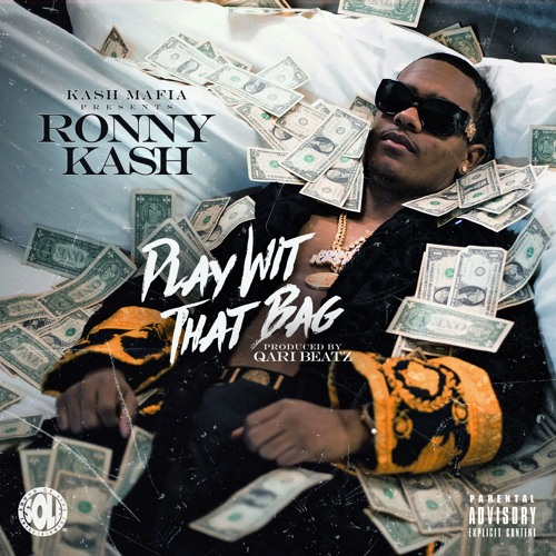 Ronny Kash-Play Wit That Bag (Produced By Qari Beatz)