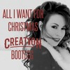 ALL I WANT FOR CHRISTMAS (CREATION BOOTLEG) [FREE DOWNLOAD]