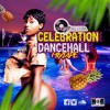 Download Choice Selecta -  'Celebration' Dancehall Mixtape (2019) Mp3
