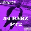 BIG WOPP -54 BARZ PT 2
