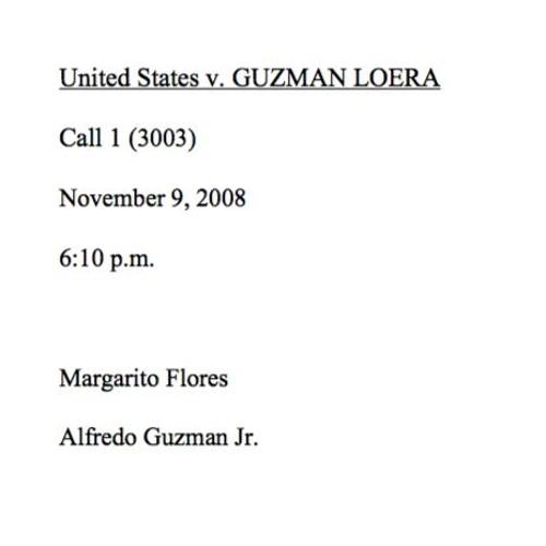 Margarito Flores call with El Chapo's son Alfredo Guzmán