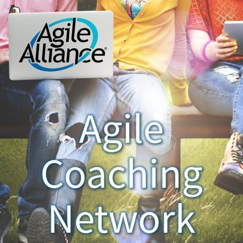 Agile Coaching Network: Episode 26 (2018)