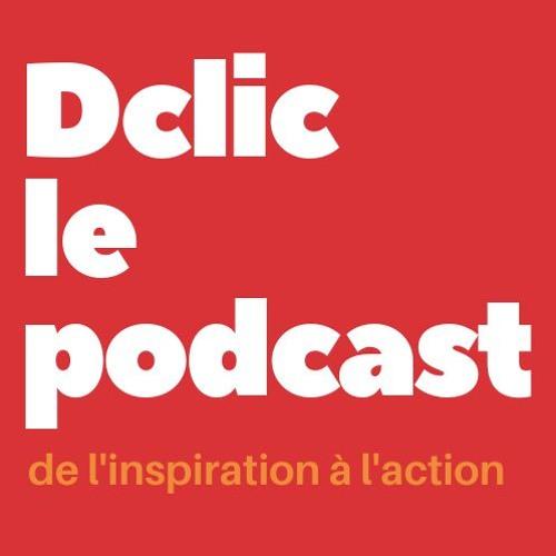 #0 - Dclic C'est Quoi ?