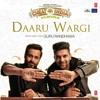 Daaru Wargi By Guru Randhawa | Cheat India