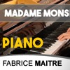 Madame Monsieur Mercy - piano cover