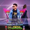 Breakup Mashup 2018 - Heart Touching Bollywood Love Song - DJ Mehul Kapadia