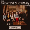 Cimorelli - The Greatest Showman Medley
